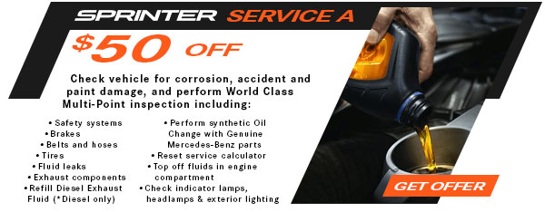 Service A: $50 Off Schedule A service for Sprinter and Metris