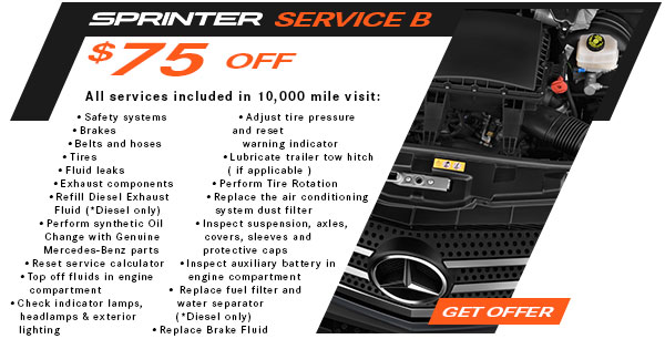 Service B: $75 Off Schedule B service for Sprinter and Metris